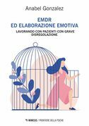 EMDR ed elaborazione emotiva