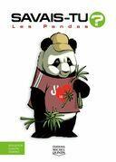 Savais-tu? - En couleurs 70 - Les Pandas