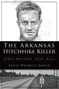The Arkansas Hitchhike Killer