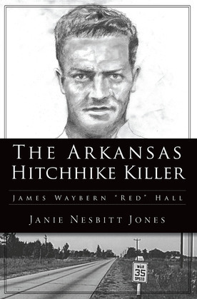 The Arkansas Hitchhike Killer