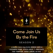 Come Join Us By The Fire, Season 2