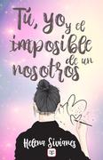 Tú, yo y el imposible de un nosotros