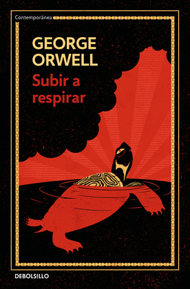 Subir a respirar (edición definitiva avalada por The Orwell Estate)