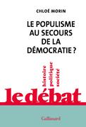 Le populisme au secours de la démocratie?