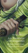 Les Aventures extravagantes de Jean Jambecreuse, au pays de Barbe-Bleue