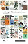 Bibliography of Canadian Inuit Periodicals