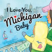 I Love You, Michigan Baby