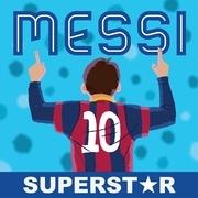 Messi: Superstar