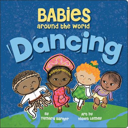 Babies Around the World: Dancing