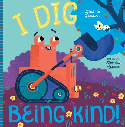 I Dig Being Kind