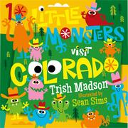 10 Little Monsters Visit Colorado