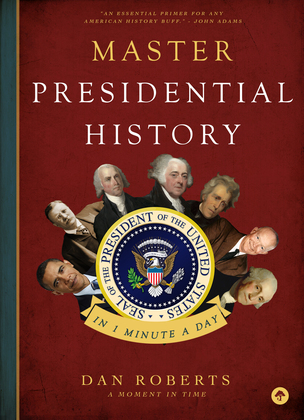 Master Presidential History in 1 Minute a Day