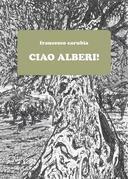 Ciao Alberi!