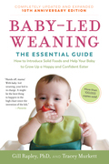 Baby-Led Weaning, Completely Updated and Expanded Tenth Anniversary Edition