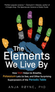 The Elements We Live By