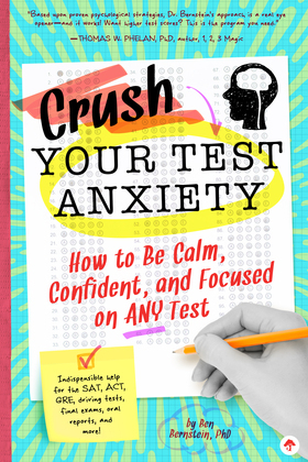 Crush Your Test Anxiety