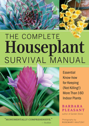 The Complete Houseplant Survival Manual