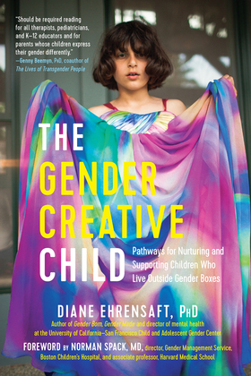 The Gender Creative Child
