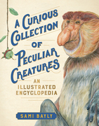 A Curious Collection of Peculiar Creatures