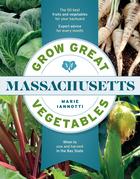 Grow Great Vegetables in Massachusetts