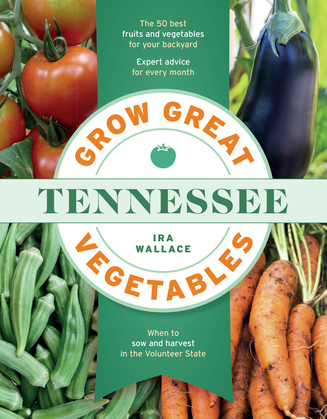 Grow Great Vegetables in Tennessee