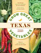 Grow Great Vegetables in Texas