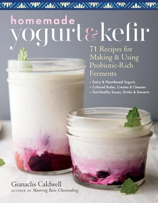 Homemade Yogurt & Kefir