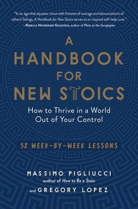 A Handbook for New Stoics