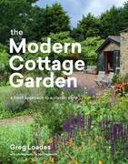 The Modern Cottage Garden