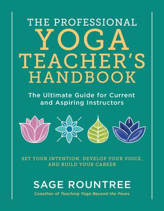 The Professional Yoga Teacher's Handbook