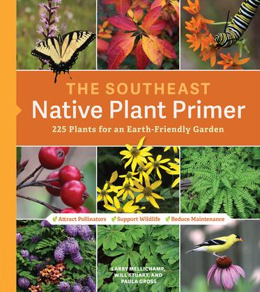 The Southeast Native Plant Primer