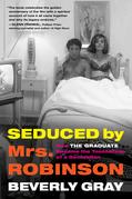 Seduced by Mrs. Robinson