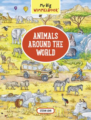 My Big Wimmelbook—Animals Around the World