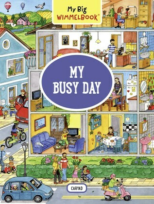 My Big Wimmelbook—My Busy Day