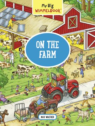 My Big Wimmelbook—On the Farm