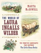 The World of Laura Ingalls Wilder