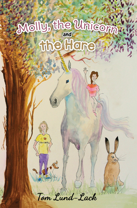 Molly, the Unicorn and the Hare
