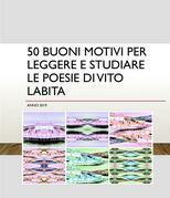50 buoni motivi per leggere e studiare Le poesie di Vito Labita