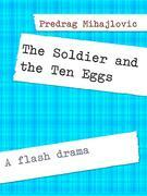 The Soldier and the Ten Eggs