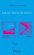 Sur les traces de Diogo