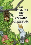 The Flying Fox And The Cockatoo