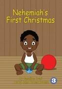 Nehemiah's First Christmas