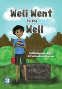 Weli Went To The Well