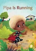 Pipa Is Running