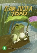 I Am Just A Toad