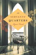 The Servants' Quarters