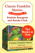 Classic Franklin Stories Volume One