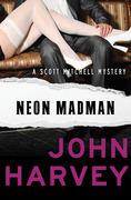 Neon Madman