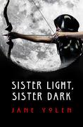 Sister Light, Sister Dark