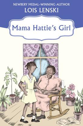 Mama Hattie's Girl